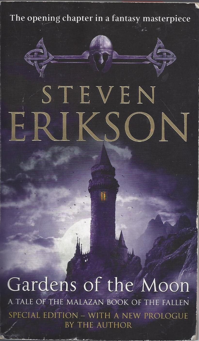On Steven Erikson S Preface To Gardens Of The Moon Peter Kazmaier Author