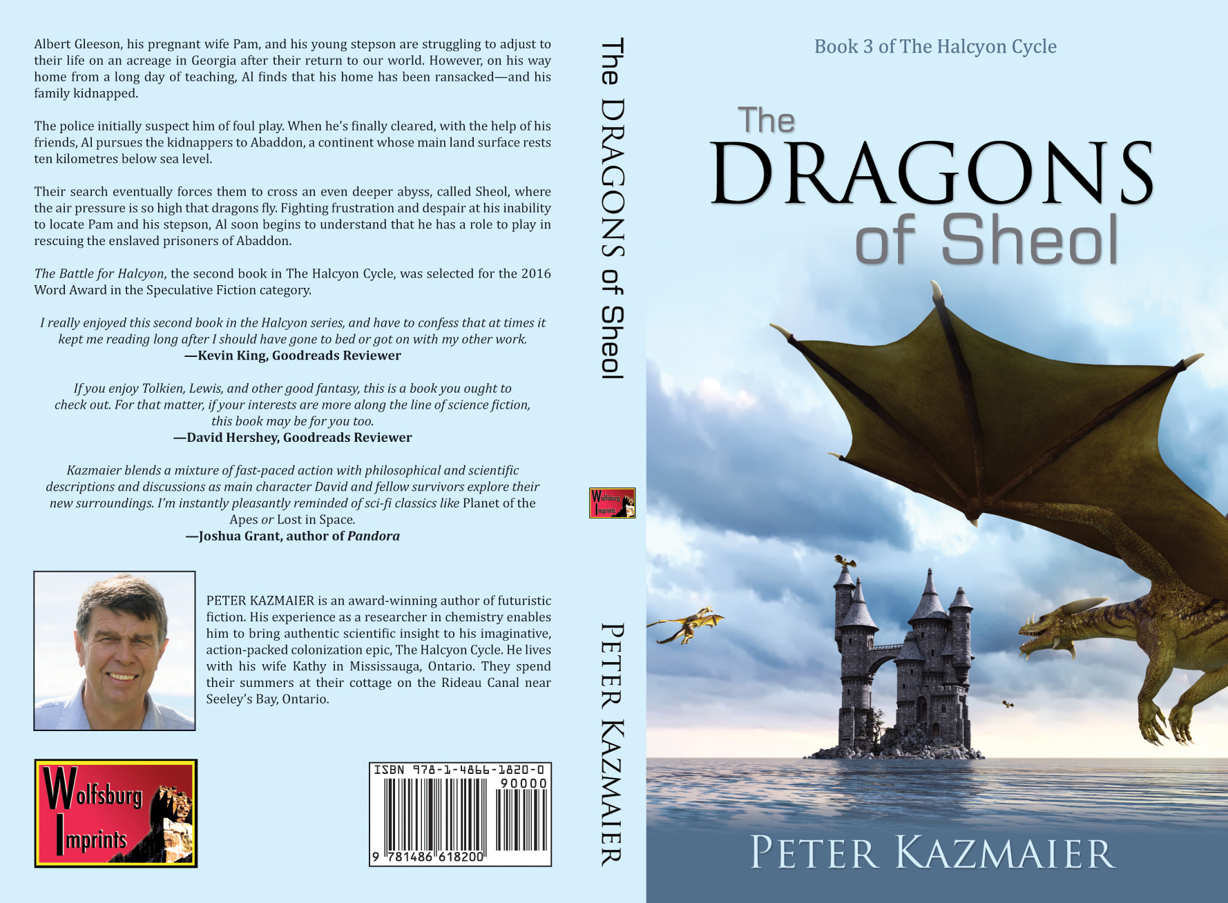For those who can't see the image: the front and back cover of The Dragons of Sheol is shown. The back cover provides a brief description of the book, quotes on The battle for Halcyon by reviewers and a brief description of the author.
